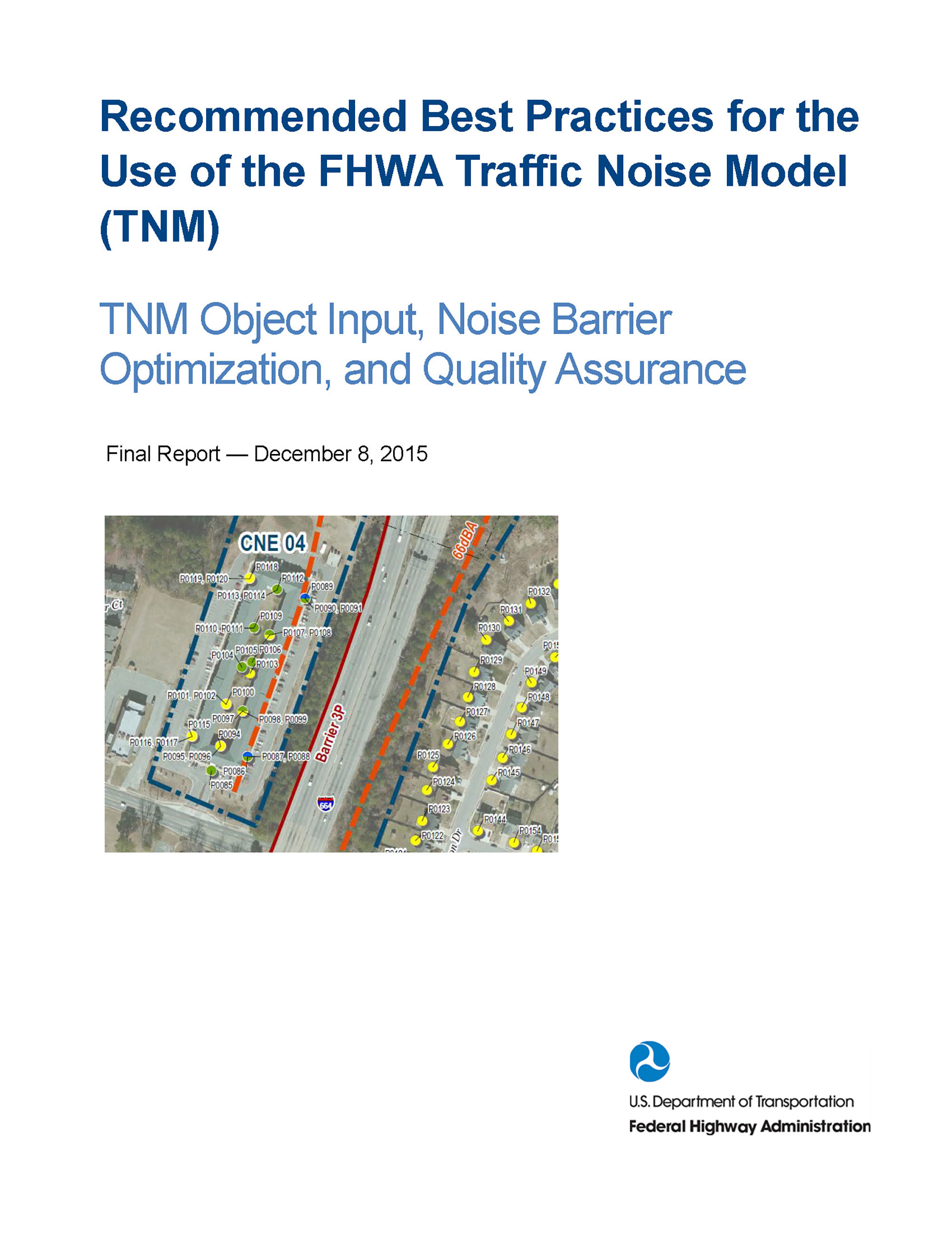 FHWA Recommended Best Practices for the Use of the Traffic Noise Model
